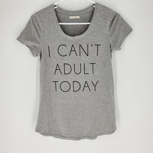 Maurices i cant adult today graphic tee xs tshirt